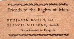 This ticket was for the third Congress of 1792. Both Bourn and Malbone were elected at large (Collection of Daniel C. Schofield)