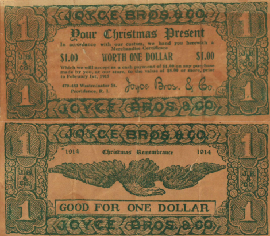 """Figure 8 – A 1914 Christmas """"good for"""" note issued by Joyce Bros. & Co., a Providence clothing and jewelry store, offered customers $1 toward the purchase of $8 or more in merchandise."""