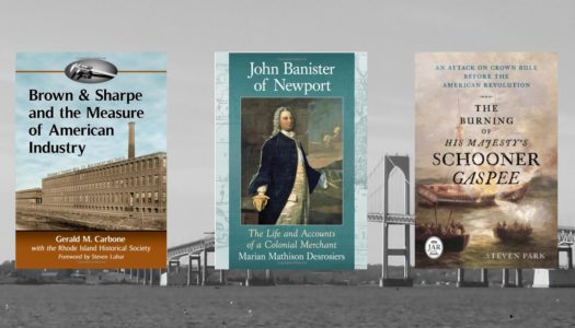 Some Recent Rhode Island History Books for Your Reading Pleasure